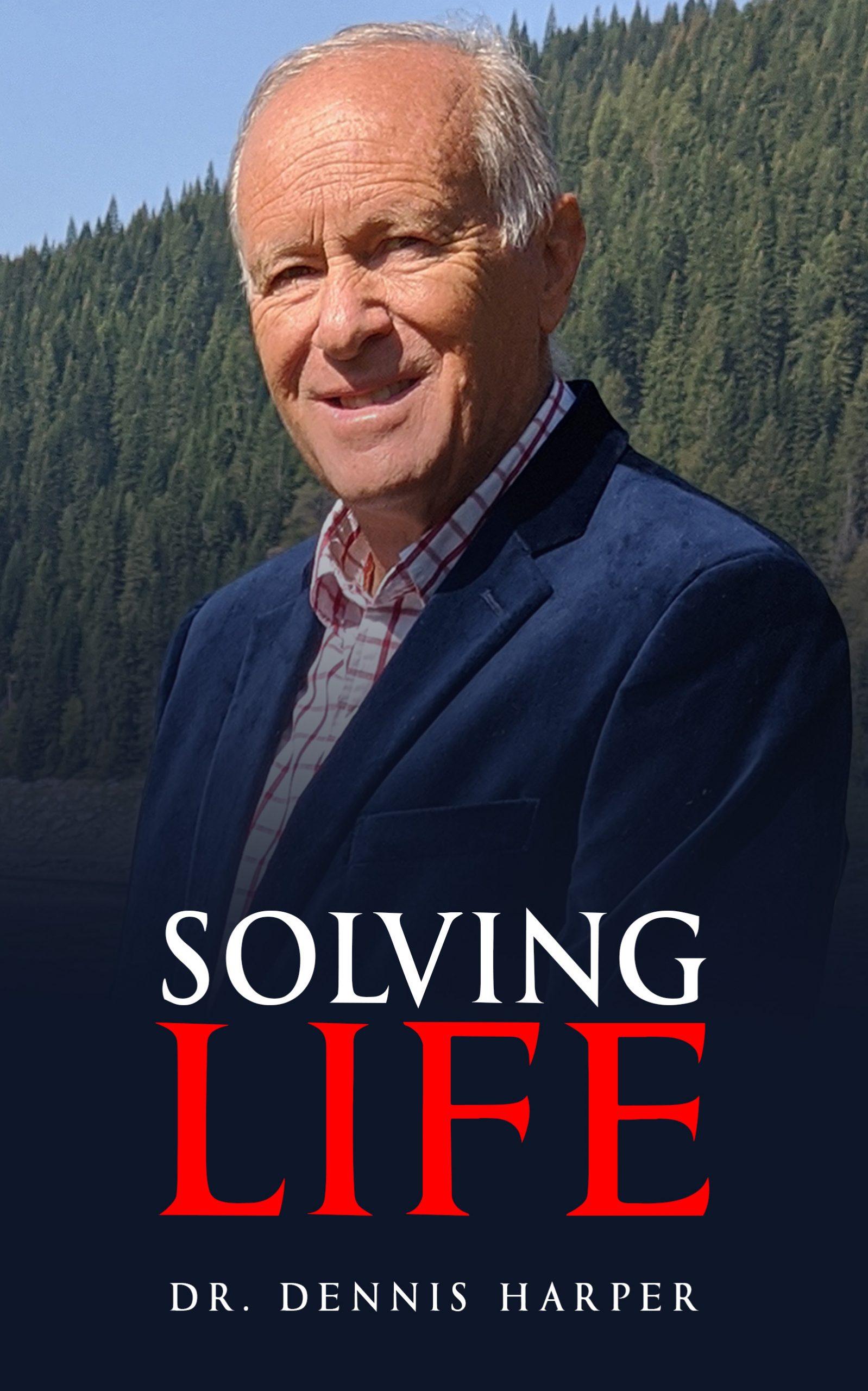Dennis Harper, DC Solving Life Book